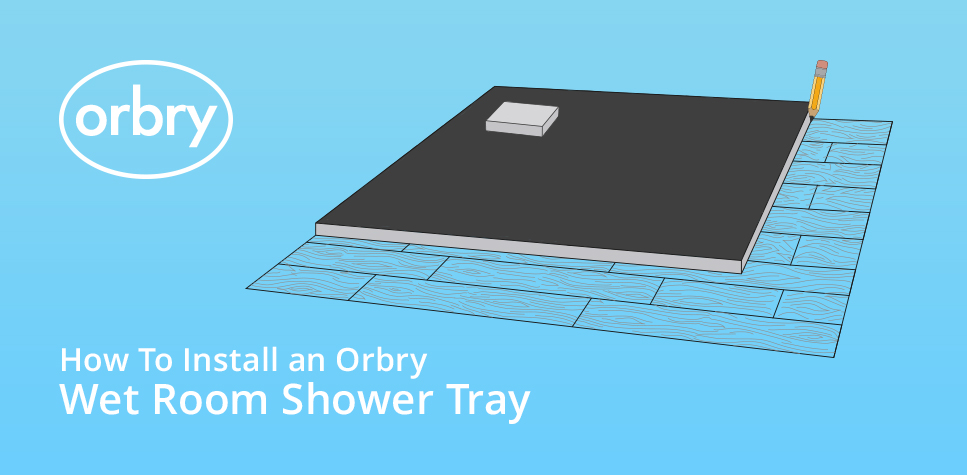 How to install an orbry wet room shower tray orbry for How to put in a wet room