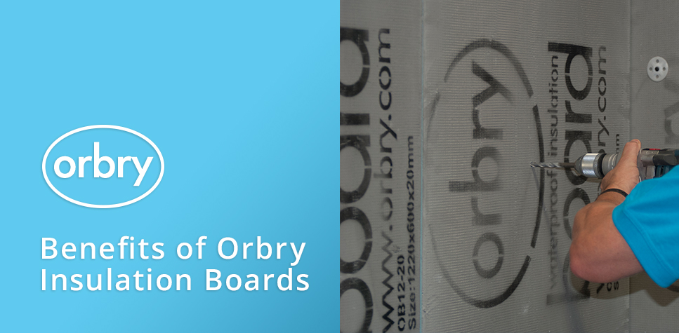 benefits-of-orbry-insulation-boards-large