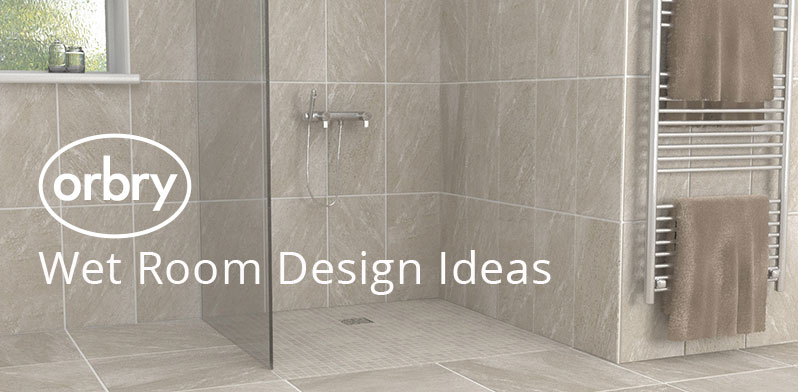 Wet Room Design Ideas | Orbry